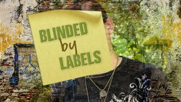 Blinded By Labels