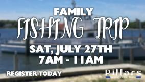 Pillars Family Fishing Trip