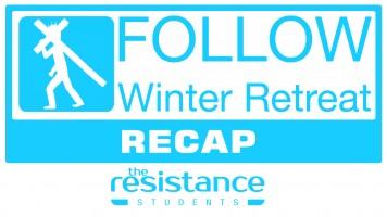 Follow – Youth Retreat Recap
