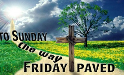 Friday Paved The Way To Sunday