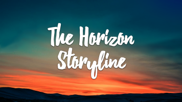The Horizon Storyline