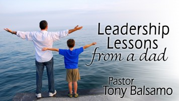 Leadership Lessons From A Dad