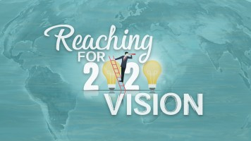 Reaching For 2020 Vision