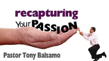 Recapturing Your Passion