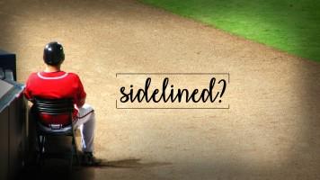 Sidelined?