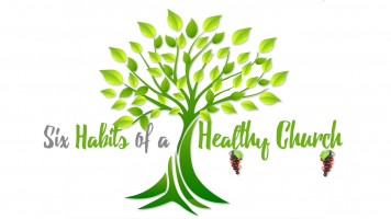 Six Habits of a Healthy Church