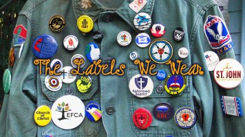 The Labels We Wear