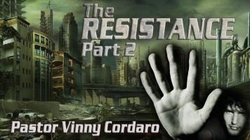 The Resistance Part 2