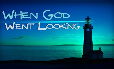 When God Went Looking
