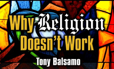 Why Religion Doesn't Work
